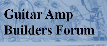 Guitar Amp Builders Forum